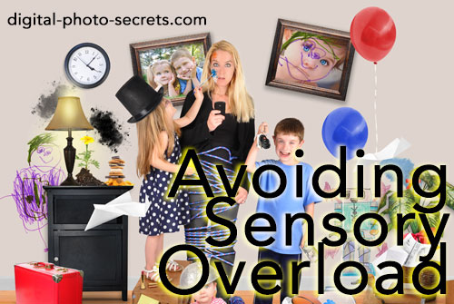 How To Avoid Sensory Overload in Your Photographs