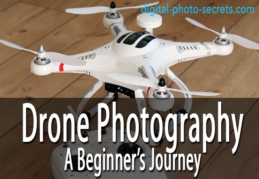 Drone Photography: A Beginner's Journey