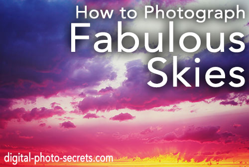 How to Photograph Fabulous Skies