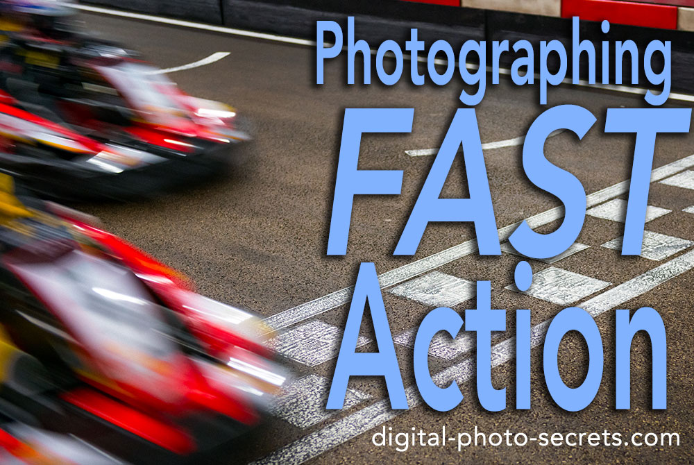 How to Photograph Fast Action