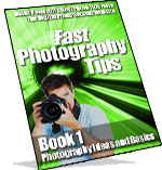 Fast Photo Tips – New Digital Photo Secrets Product Available Now