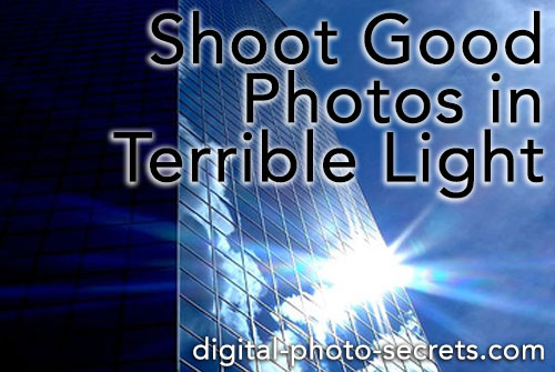 Yes, You Can Shoot Good Photos in Terrible Light