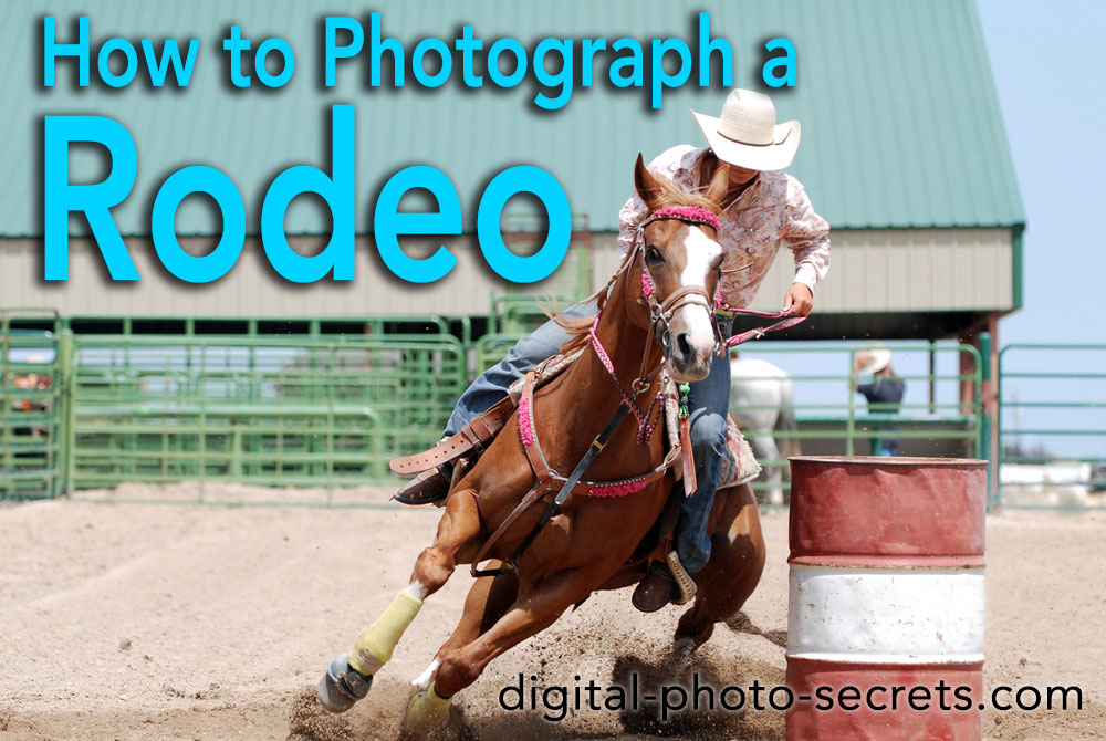 How to Photograph a Rodeo