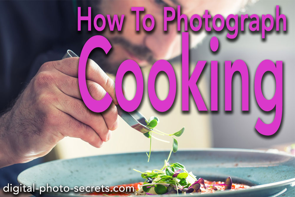 How to photograph cooking