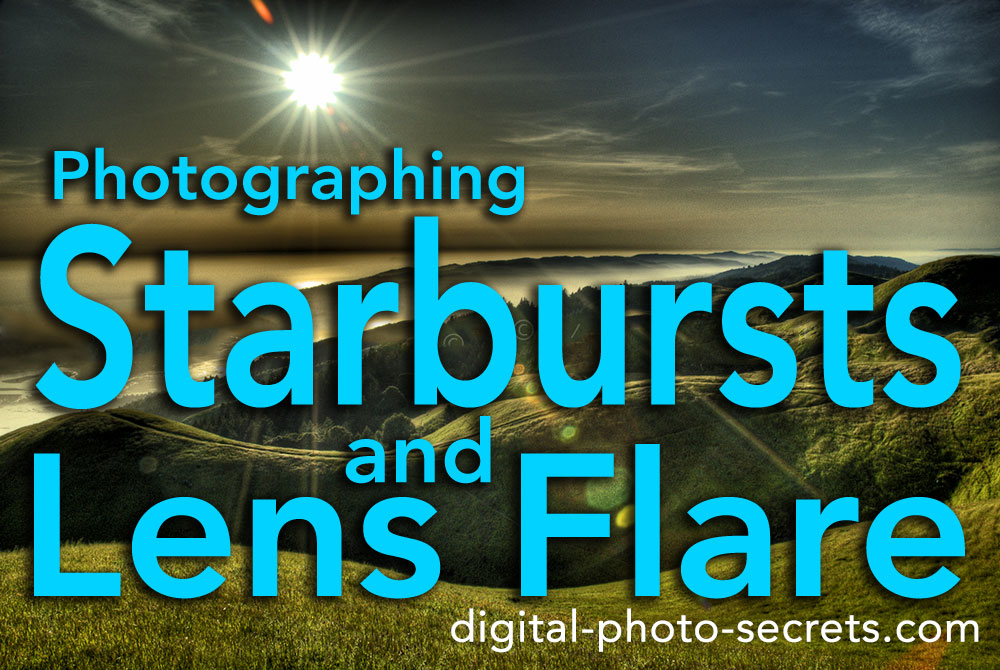 How to photograph starbursts and lens flare
