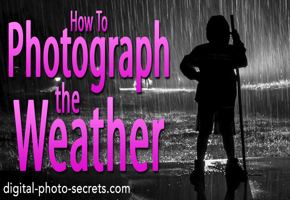 How to photograph the weather