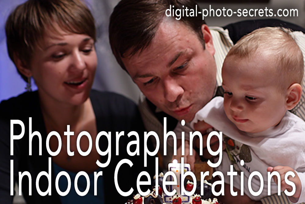 Photographing Indoor Celebrations