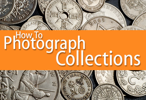 How to Photograph Your Collections