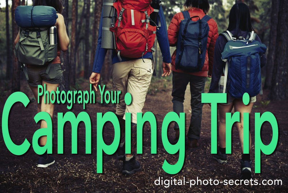 Photograph your camping trip