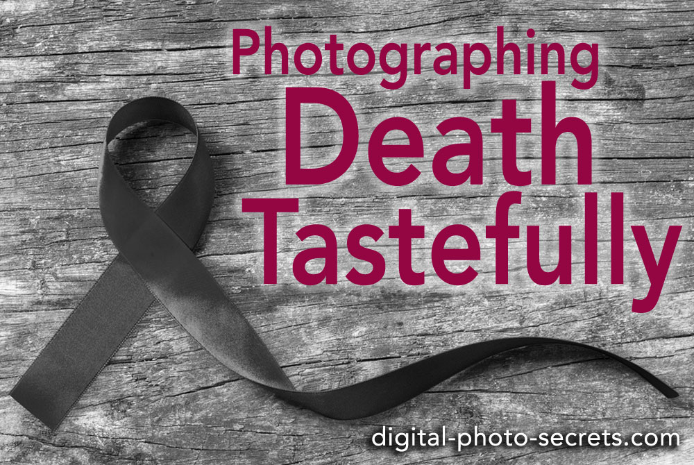 Photographing death tastefully
