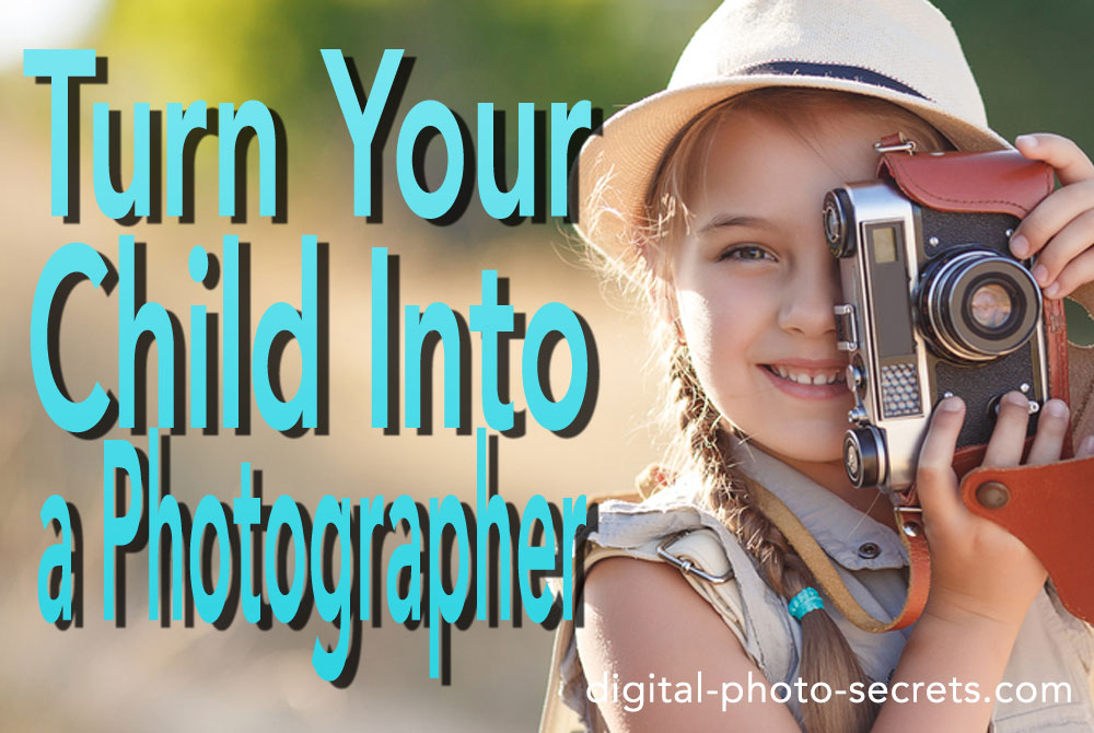 Turn your child into a photographer