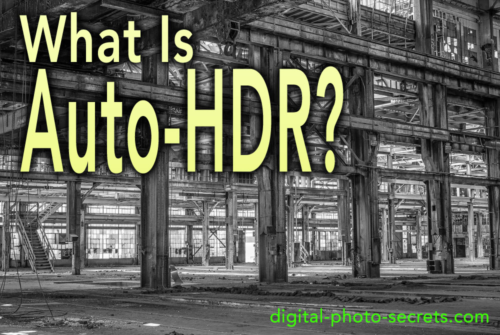 What is Auto HDR?