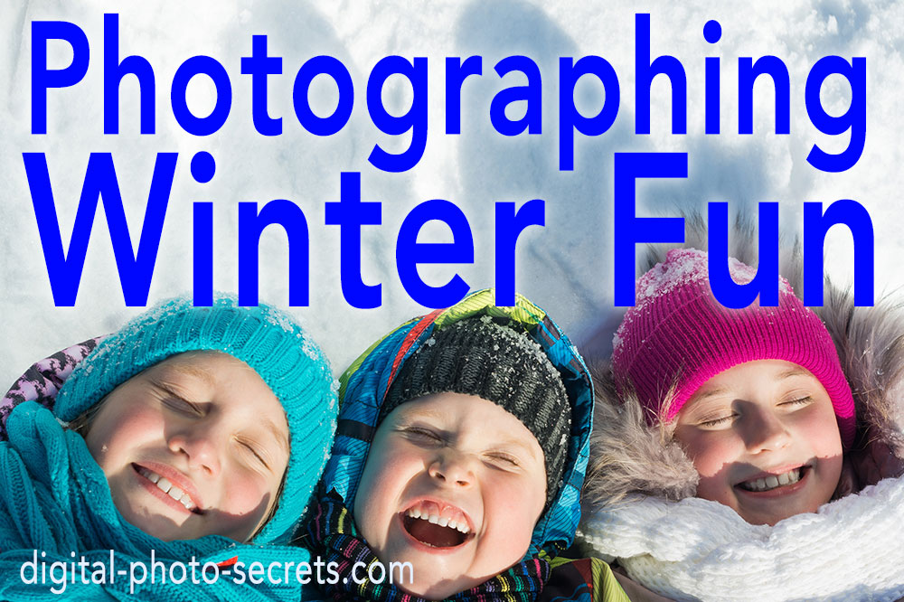 How to Photograph Winter Fun
